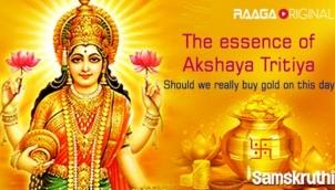 The essence of Akshaya Tritiya