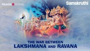 The war between Lakshmana and Ravana