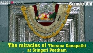 The miracles of Thorana Ganapathi at Sringeri Peetham