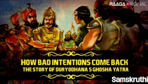 How bad intentions come back: The story of Duryodhana's Ghosha Yatra