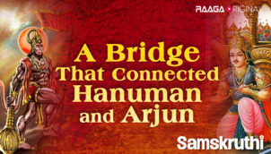 A Bridge that Connected Hanuman and Arjun