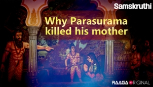 Why Parasurama killed his mother
