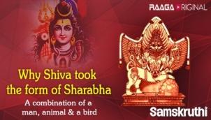 Why Shiva took the form of Sharabha, a combination of a man, animal & a bird
