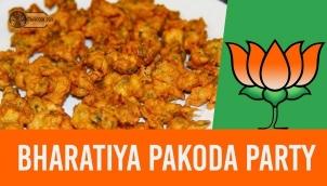 Bharatiya Pakoda Party!!