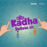 Oru Kadha Sollata Sir