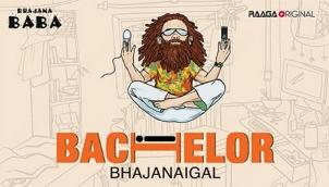 Bachelor Bhajanaigal