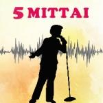 5 Mittai