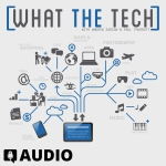 What The Tech Ep. 339 – Microsoft Patents A foldable Phone Screen