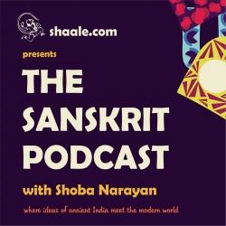 The Sanskrit Podcast with Shoba Narayan