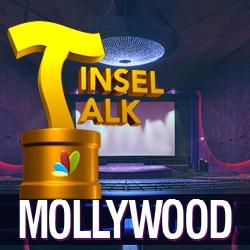 Tinsel Talk - Malayalam